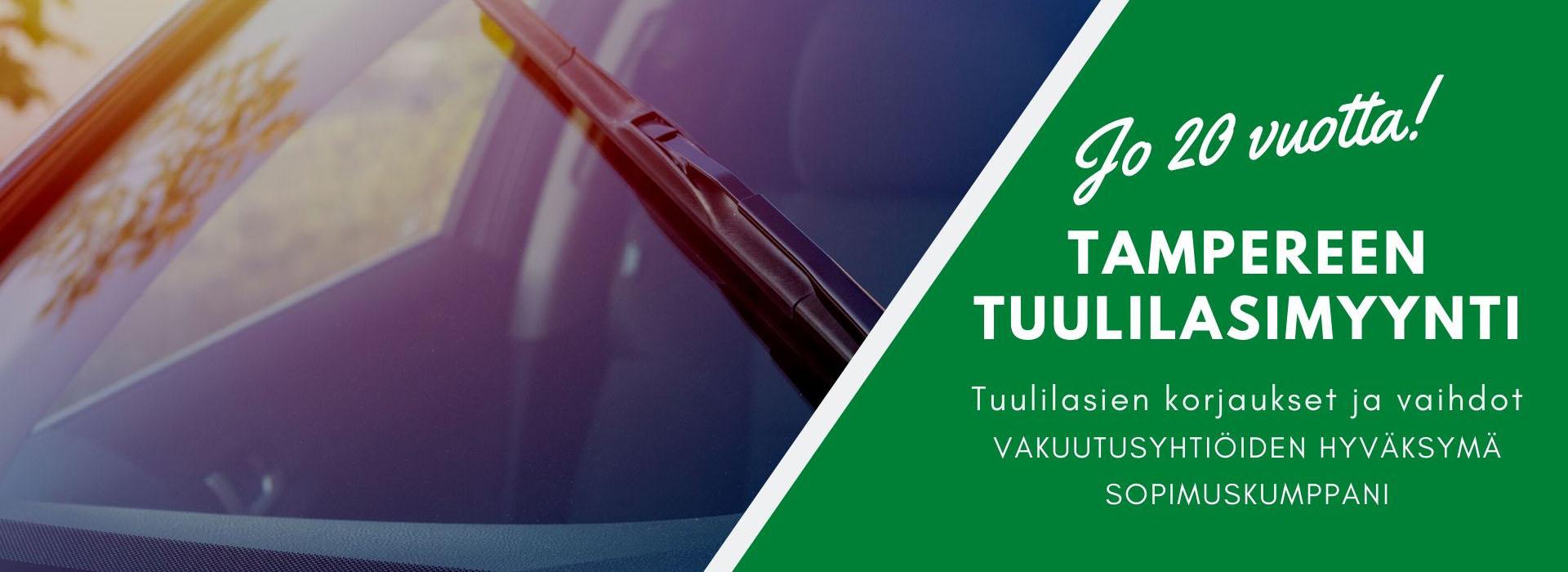 Tampereen Tuulilasimyynti Oy - jo 20 vuotta toimintaa